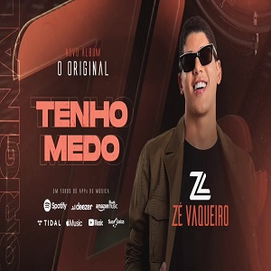 Ze Vaqueiro -   EU TENHO MEDO - mp3
