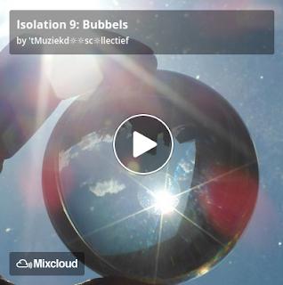 https://www.mixcloud.com/straatsalaat/isolation-9-bubbels/