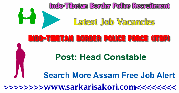 Indo-Tibetan Border Police Recruitment 2017 Head Constable