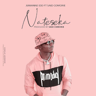 Audio   Jumanne Idd Ft Said Commorie - Nateseka   Download Mp3