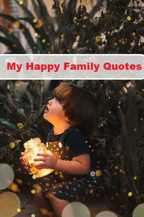 My Happy Family Quotes