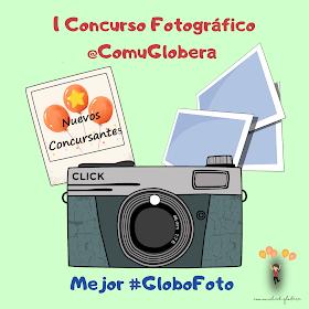 """Nuevos concursantes: """"I Concurso Fotográfico @ComuGlobera🎈"""""""