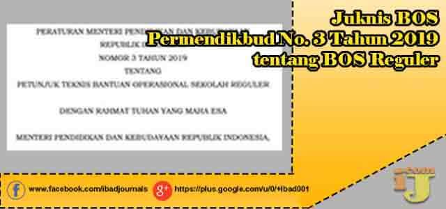 Juknis BOS Permendikbud No. 3 Tahun 2019 tentang BOS Reguler