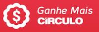 Ganhe Mais Circulo www.ganhemaiscirculo.com.br