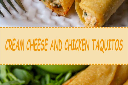 CREAM CHEESE AND CHICKEN TAQUITO
