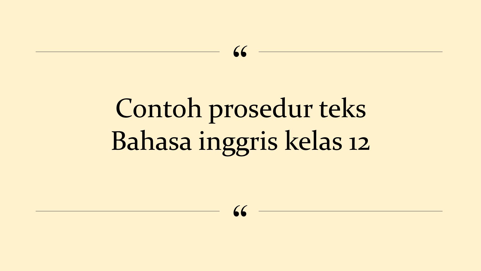 contoh prosedur teks resep masakan ketoprak   bahasa inggris