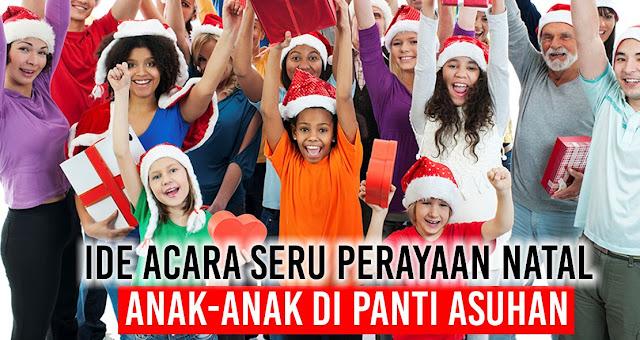 Ide acara seru perayaan Natal Anak-anak di Panti Asuhan