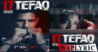 Ittefaq Movie All Songs Lyrics