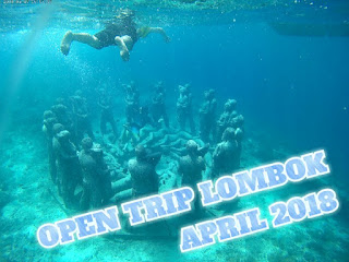 Open Trip Lombok 2018 3 Hari 2 Malam Bulan April