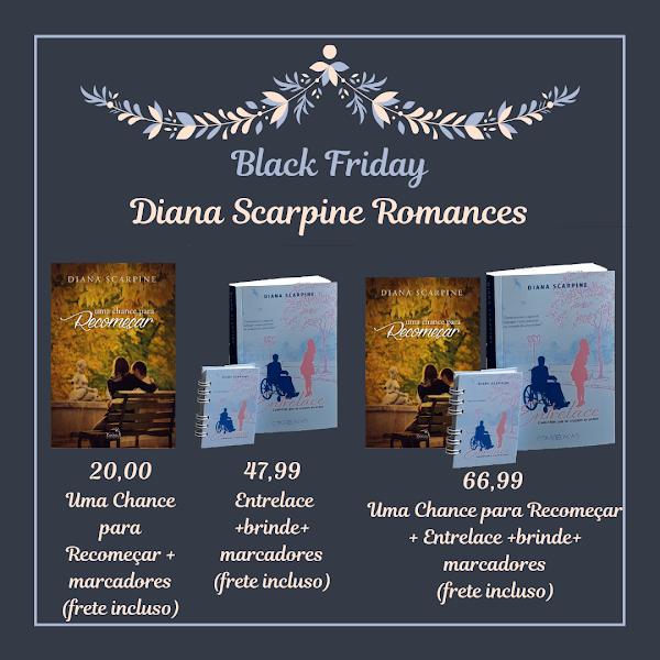 Black Friday no Diana Scarpine Romances
