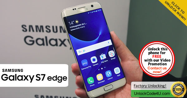 Factory Unlock Code Samsung Galaxy S7 Edge Locked to any GSM Network