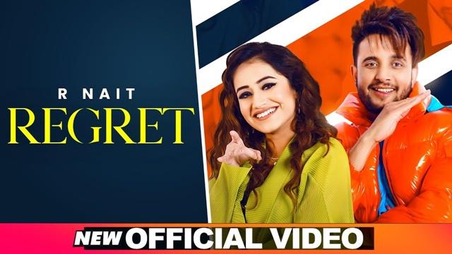 Regret Lyrics  - R Nait Ft Tanishq Kaur