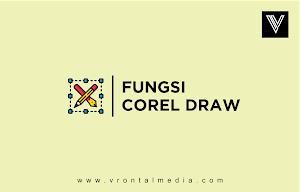 Fungsi Software Corel Draw Pada Umumnya