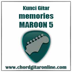 Chord Maroon 5 Memories Kunci Gitar