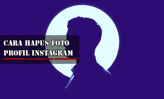 Cara Hapus Foto Profil Instagram