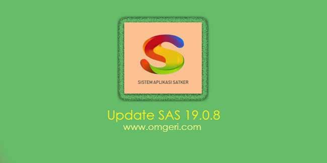 Update Aplikasi SAS 19.0.9 Tahun 2019