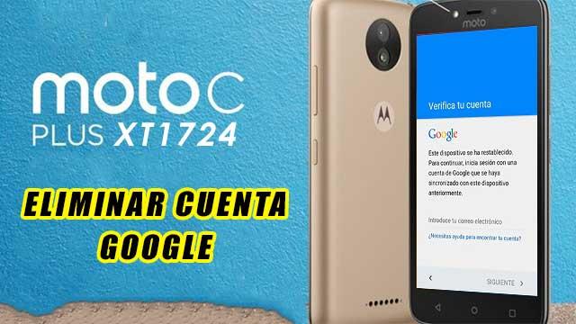 remover cuenta Google Motorola Moto C Plus XT1724