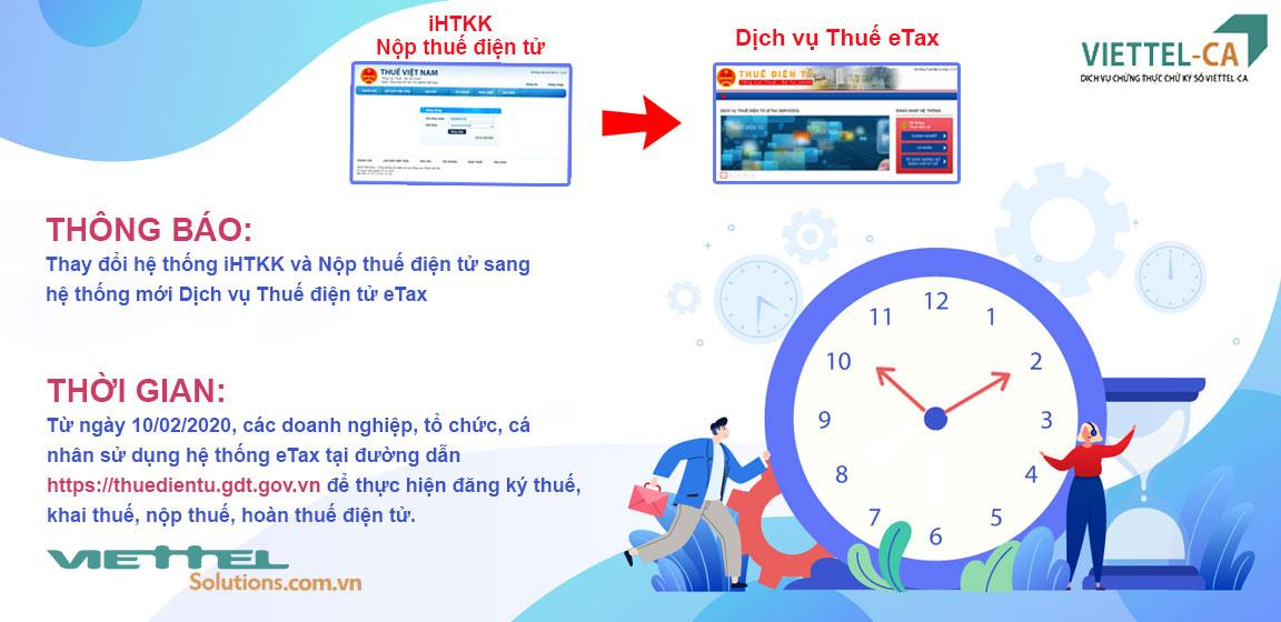 Thông báo thay đổi hệ thống iHTKK, NTĐT sang hệ thống eTax từ Chữ ký số Viettel HCM