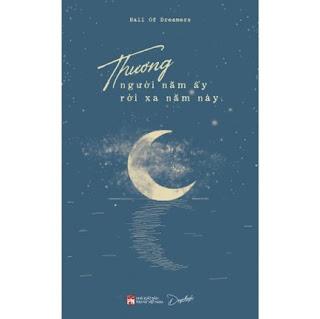 Thương Người Năm Ấy Rời Xa Năm Này-Tản Văn ebook PDF-EPUB-AWZ3-PRC-MOBI