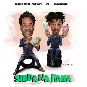 Download Audio | Chindoman ft Chege - Shida na Raha