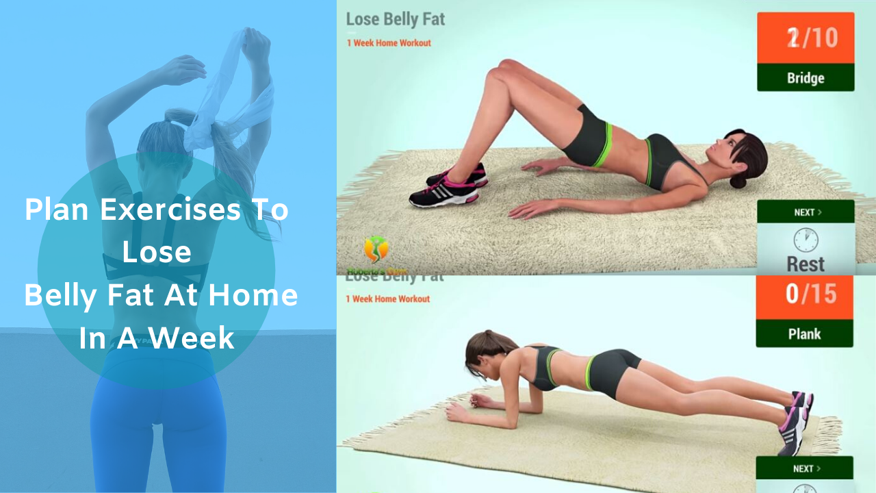 New Exercises To Lose Belly Fat At Home In A Week Hulu Mag Fitness Yoga And Loss Weight Blog