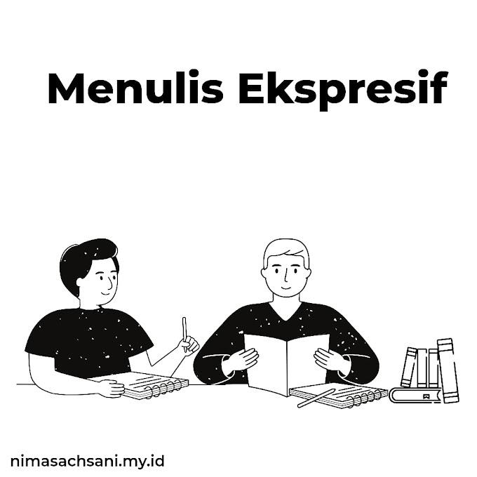 MENULIS EKSPRESIF : Sebuah Perbincangan