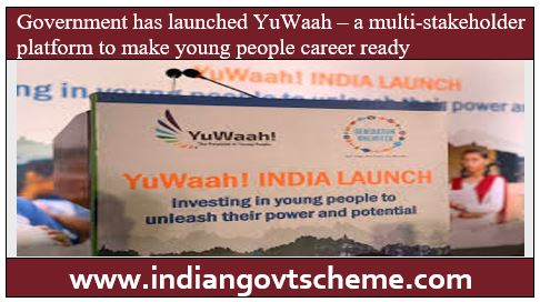 Government has launched YuWaah