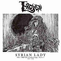 """Ο δίσκος των Troyen """"Syrian Lady - The Troyen Anthology, Part 1"""""""