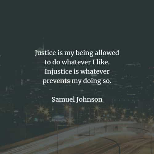 Justice quotes and sayings that'll inspire everyone
