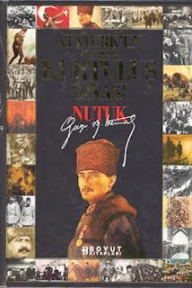 Atatürk'ün Anlatımıyla Kurtuluş Savaşı Nutuk