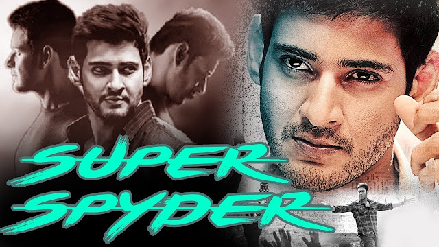 Super Spyder (2017) Hindi Dubbed Movie Ft. Venkatesh, Mahesh, Samantha