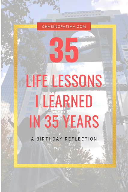 35 Life Learnings I Learned in 35 Years