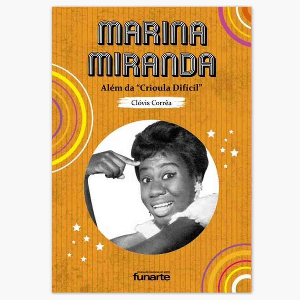 Primeira humorista negra de sucesso na TV brasileira, Marina Miranda, é homenageada com livro da Funarte