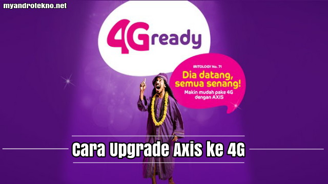 Cara Upgrade Kartu Axis ke Jaringan 4G