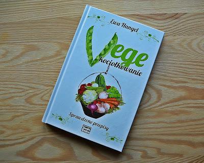 """Ewa Hangel """"Vege kociołkowanie"""" - recenzja książki"""