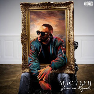 Mac Tyer – Je Suis Une Legende (2015) [CD] [FLAC]