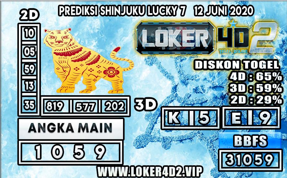 PREDIKSI TOGEL SHINJUKU LUCKY7  LOKER4D2 12 JUNI 2020