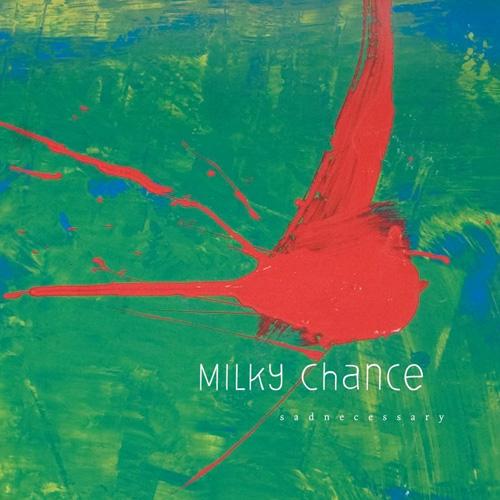 Milky Chance - Sadnecessary (2013)