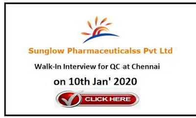 Sunglow Pharmaceuticals Pvt Ltd walk-in interview QC on 10th Jan' 2020