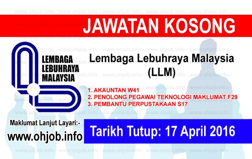 Jawatan Kerja Kosong Lembaga Lebuhraya Malaysia (LLM) logo www.ohjob.info april 2016