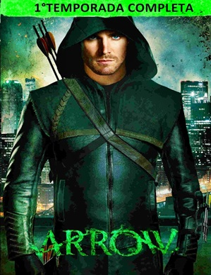 Download Arrow 1ª Temporada Completa Gratis