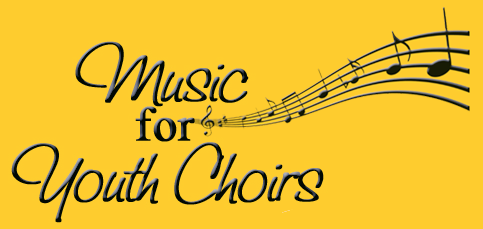 Music for Youth Choirs