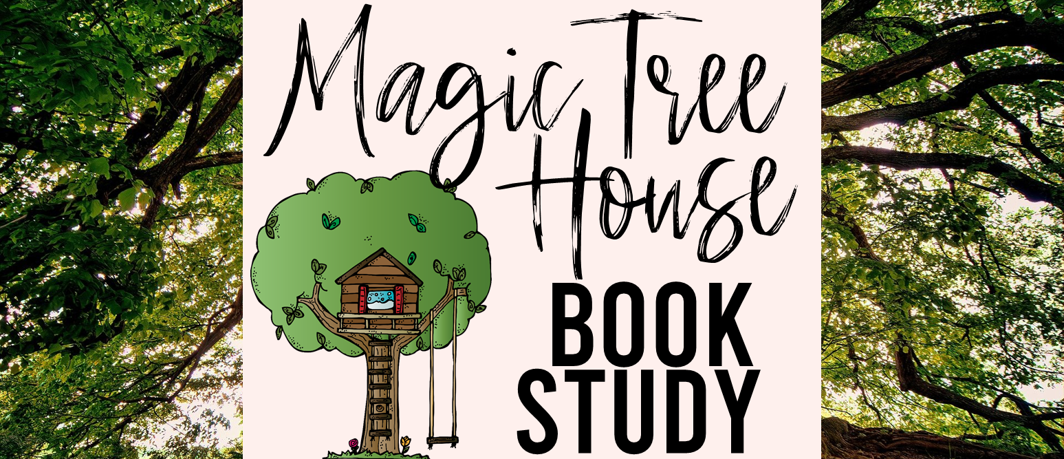 Magic Tree House book study literacy companion activities for ANY book in the series