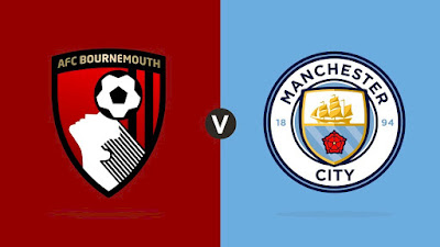 Live Streaming Bournemouth vs Manchester City EPL 25.8.2019