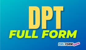 DPT Full Form in Hindi - DPT का फुल फॉर्म क्या है