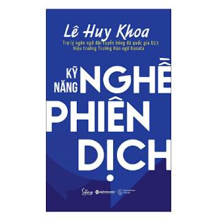 Kỹ Năng Nghề Phiên Dịch ebook PDF EPUB AWZ3 PRC MOBI