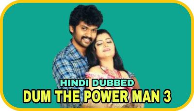 Dum The Power Man 3 Hindi Dubbed Movie