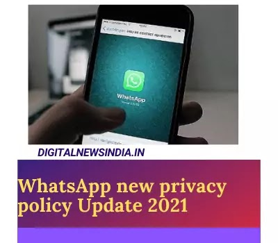 Whatsapp new privacy policy Update 2021.