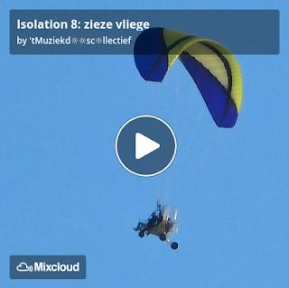 https://www.mixcloud.com/straatsalaat/isolation-8-zieze-vliege/
