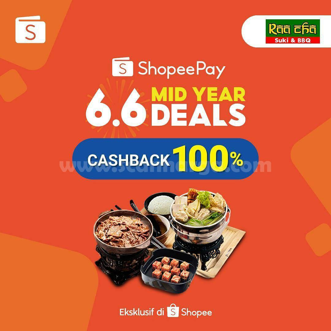Promo Raa Cha Suki ShopeePay Mid Year Deals 6.6 Cashback 100%
